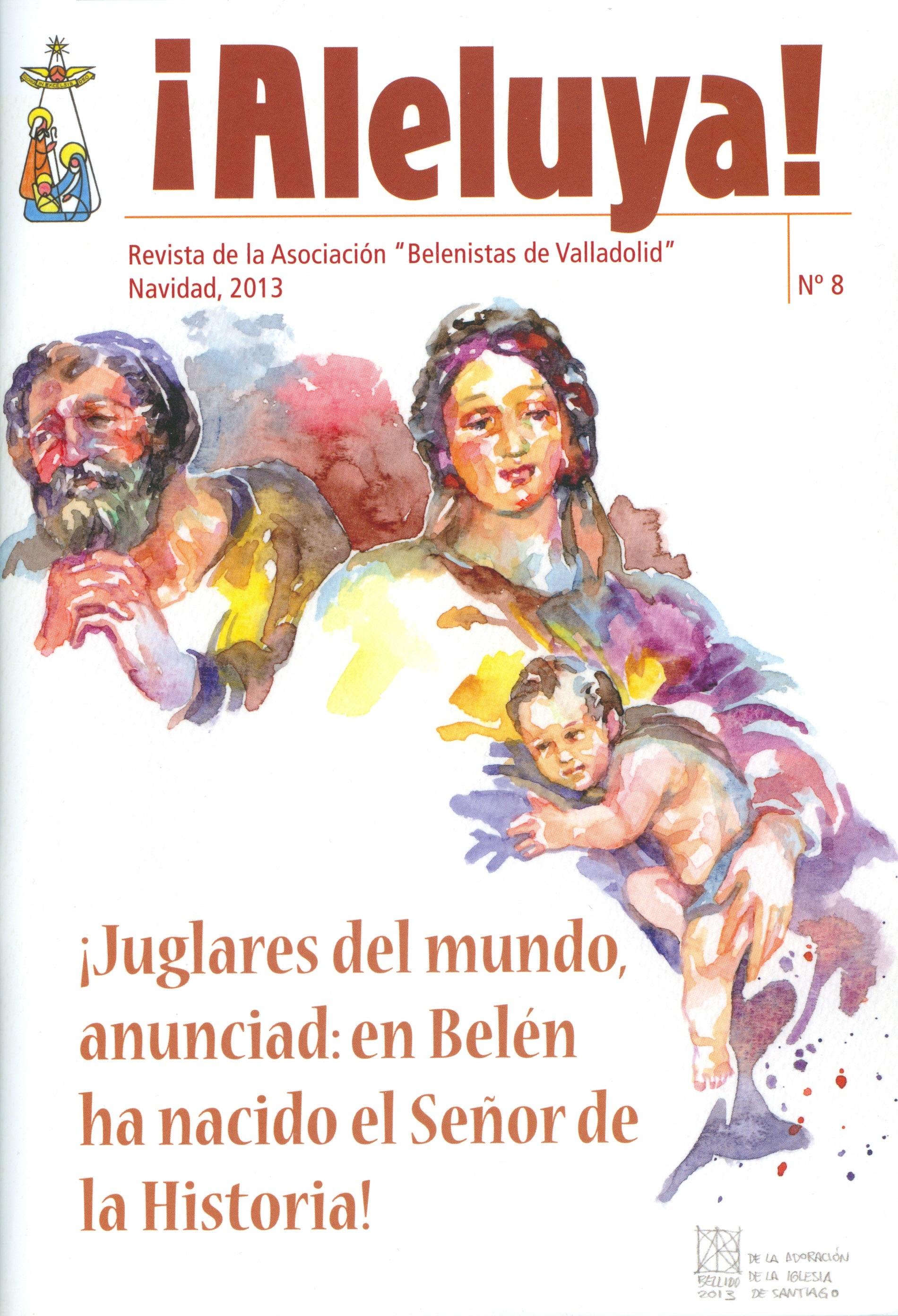 """Portada de la revista Aleluya Nº 8 - 2013, de la Asociación """"Belenistas de Valladolid"""""""