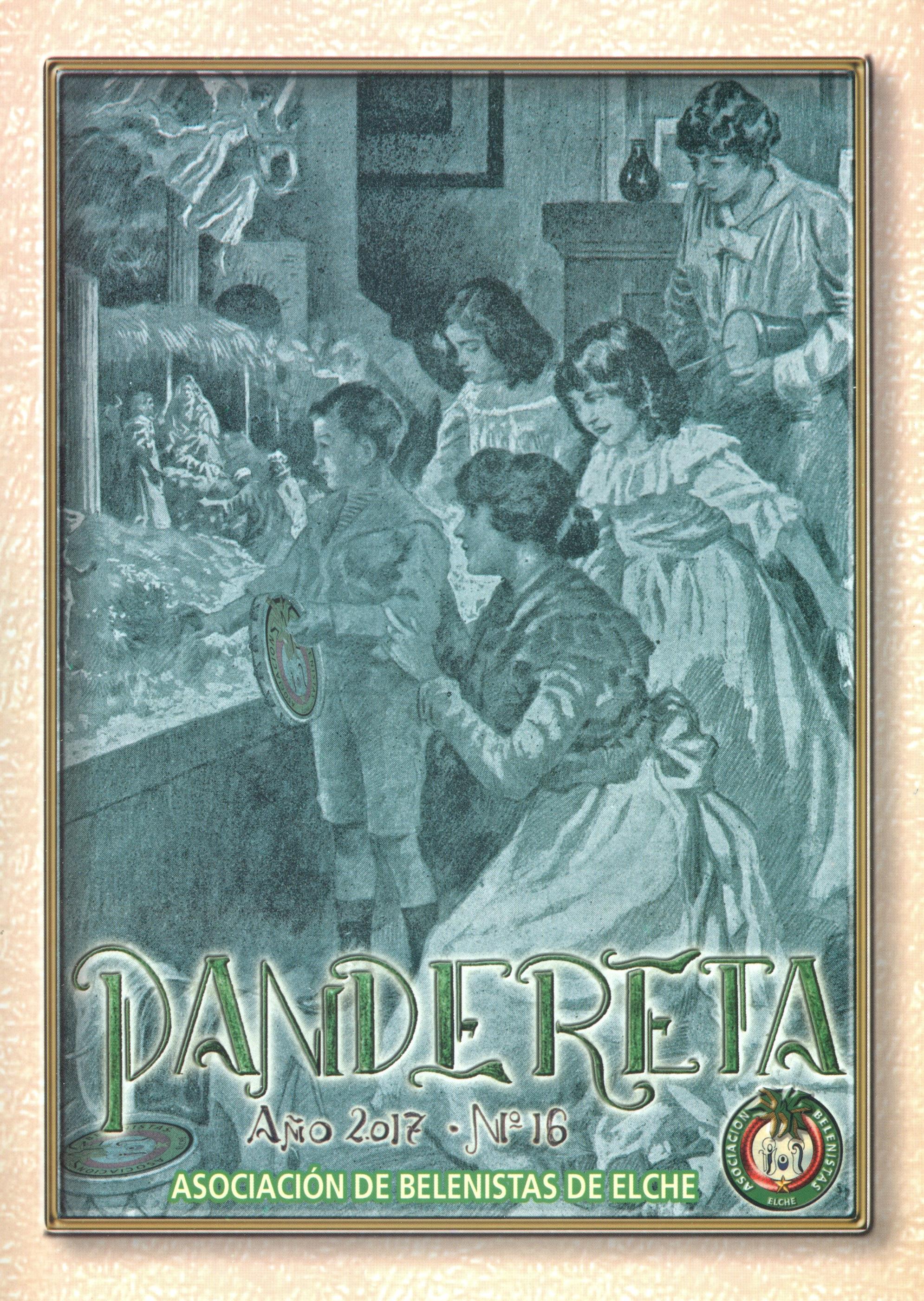 Portada de la revista Pandereta Nº 16 - 2017, de la Asociación de Belenistas de Elche