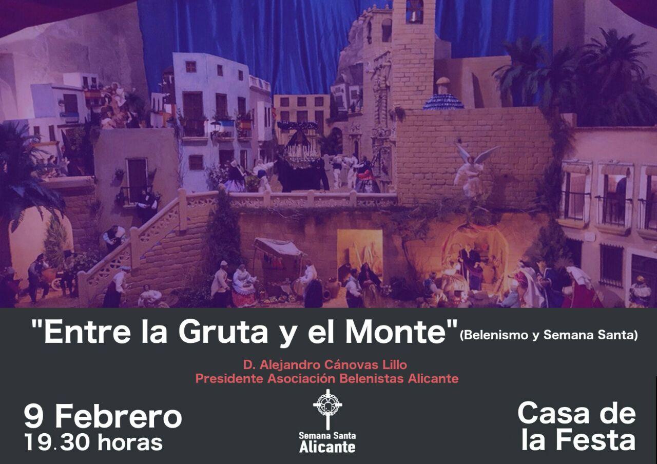 """Cartel Conferencia """"Entre la gruta y el monte: Belenismo y Semana Santa"""" - Asociación de Belenistas de Alicante"""