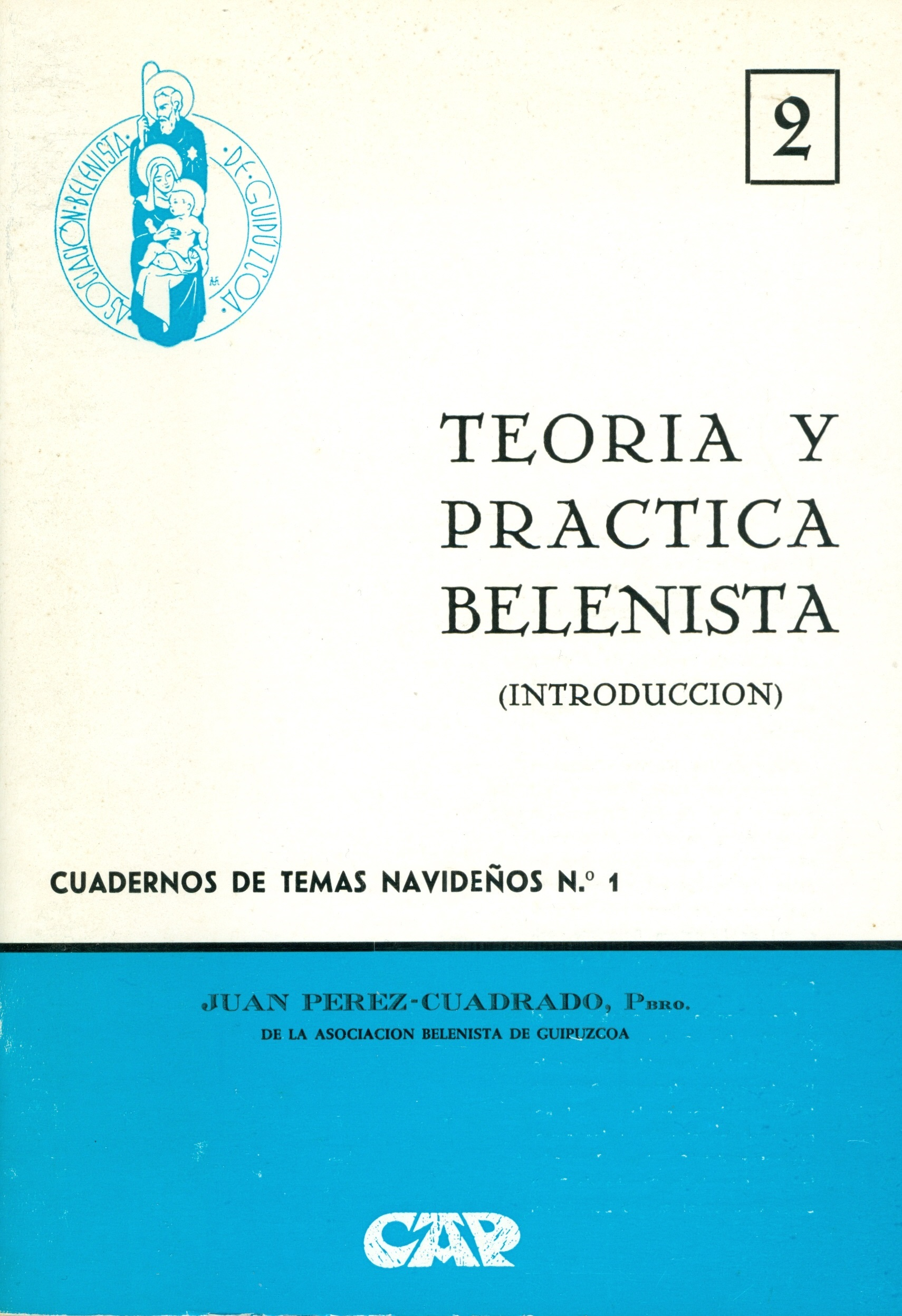 """Portada del Cuaderno de Temas Navideños nº 1, """"Teoría y práctica belenista (Introducción)"""" escrito por Juan Pérez-Cuadrado y editado por la Asociación Belenista de Guipúzcoa (1973)"""