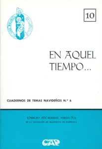 """Portada del Cuaderno de Temas Navideños nº 6, """"En aquel tiempo..."""" escrito por Emilio Itúrbide Orduña y editado por la Asociación Belenista de Guipúzcoa (1975)"""