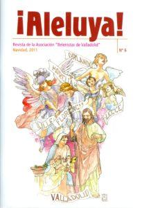 """Portada de la revista ¡Aleluya! nº 6 - Asociación """"Belenistas de Valladolid"""" (2011)"""