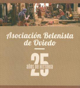 """Portada del libro """"Asociación Belenista de Oviedo. 25 años de historia"""" de María Teresa Martín, publicado por Ediciones Nobel SA"""