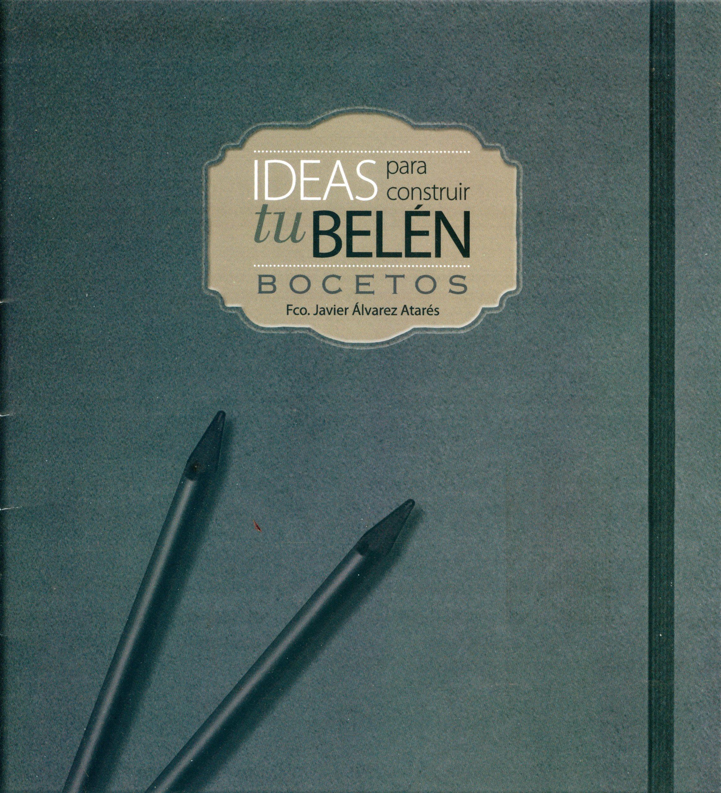 """Portada de la separata """"Bocetos"""" del libro """"Ideas para construir tu belén"""" de Francisco Javier Álvarez Atarés, editado por FdB Editions SL"""