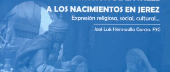 """Portada del libro """"La aportación de La Salle a los nacimientos en Jerez"""" de José Luis Hermosilla García FSC, editado por la Federación Lasaliana Andaluza"""